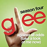 Against All Odds (Take A Look At Me Now) (Glee Cast Version)
