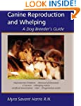 Canine Reproduction and Whelping - A...