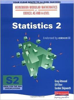 Statistics 2 (Heinemann Modular Mathematics for Edexcel AS