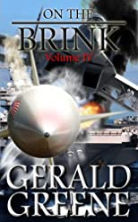 On the Brink Vol lV War with Iran (On The Brink - War With Iran)