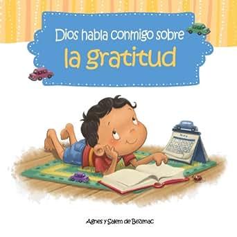 Dios habla conmigo sobre la gratitud (Spanish Edition) - Kindle