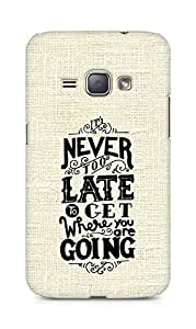 AMEZ never to late to reach where you are going Back Cover For Samsung Galaxy J1 (2016 EDITION)