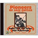 Pioneers of Jazz Guitar: 1927-1939 ~ Eddie Lang