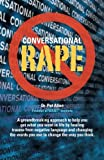 Conversational Rape: Emotional Language, Conditional Love and Invasive Communication Patterns