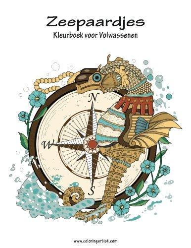 Zeepaardjes Kleurboek voor Volwassenen 1 (Volume 1) (Dutch Edition)