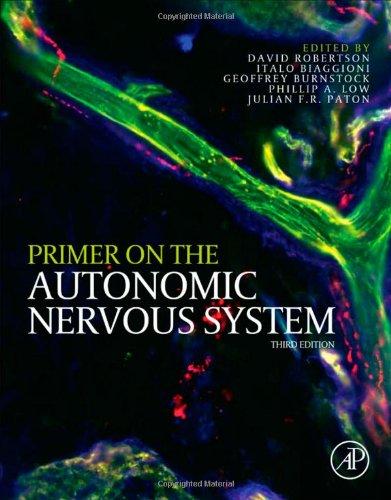 Primer on the Autonomic Nervous System, Third Edition