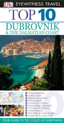 Top 10 Dubrovnik and the Dalmatian Coast (Eyewitness Top 10 Travel Guides)