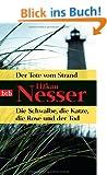 Der Tote vom Strand/Die Schwalbe, die Katze, die Rose und der Tod: Zwei Romane in einem Band