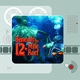 Beneath the 12-Mile Reef (Original Motion Picture Soundtrack)
