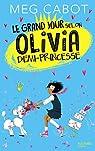 Le grand jour selon Olivia, demi-princesse par Cabot
