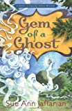 img - for Gem of a Ghost (A Ghost of Granny Apples Mystery) book / textbook / text book