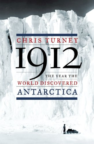 1912-the-year-the-world-discovered-antarctica