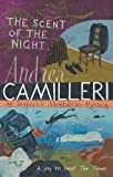 The Scent of the Night: The Inspector Montalbano Mysteries - Book 6