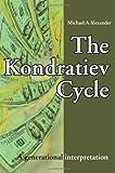 The Kondratiev Cycle: A generational interpretation