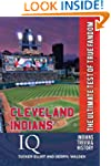 Cleveland Indians IQ: The Ultimate Te...