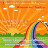 Rainbows and Sunshine, Ages 6 to 11 ~ Airy Melody Music