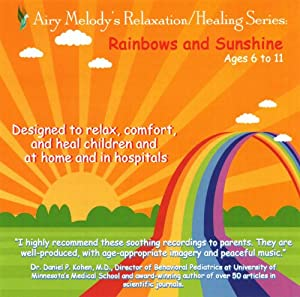 Rainbows and Sunshine, Ages 6 to 11