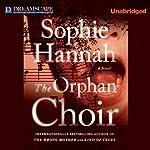 The Orphan Choir | Sophie Hannah