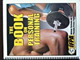 img - for The Book on Personal Training book / textbook / text book