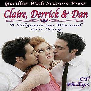 Claire, Derrick, & Dan Audiobook