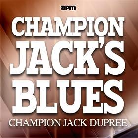 Champion Jacks Blues