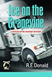 Ice on the Grapevine (a Hunter Rayne highway mystery Book 2)