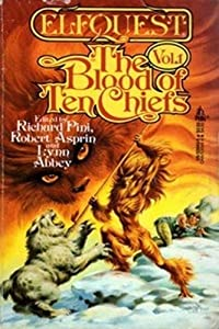 The Blood of Ten Chiefs (Elfquest, Vol. 1) by Richard Pini, Robert Asprin and Lynn Abbey