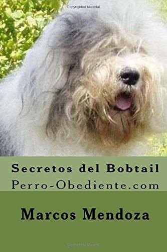 Secretos del Bobtail: Perro-Obediente.com
