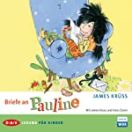 Briefe an Pauline | James Krüss