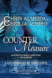 Countermeasure (with bonus short story Uncharted): A Countermeasure Series Novel