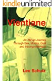 Vientiane: An Abrupt Journey Into Sex, Money, Guilt and Incomprehension