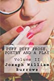 Puff Puff Prose, Poetry and a Play Voll. II (Volume 2)