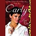 Carly (       UNABRIDGED) by Lyn Cote Narrated by Anna Fields