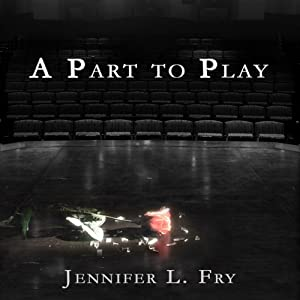 A Part to Play | [Jennifer L. Fry]
