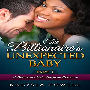 The Billionaire's Unexpected Baby, Part 1 Audiobook