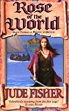 Jude Fisher Rose of the World (Fool's Gold)
