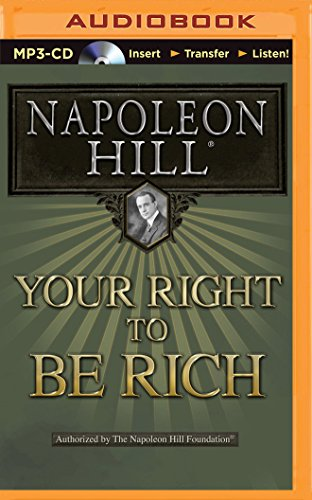 Your Right to Be Rich (Think and Grow Rich (Audio))
