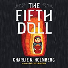 The Fifth Doll Audiobook by Charlie N. Holmberg Narrated by Angela Dawe