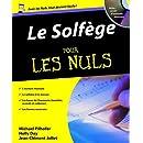 Le solfège pour les nuls (CD Inclus)