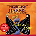 Dead and Gone: Sookie Stackhouse Southern Vampire Mystery #9 (       UNABRIDGED) by Charlaine Harris Narrated by Johanna Parker