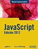 JavaScript. Edición 2012 (Manuales Imprescindibles)
