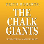 The Chalk Giants | Keith Roberts