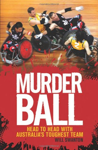 Murderball: Head to Head With Australia's Toughest Team