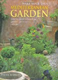 img - for Make Your Own Mediterranean Garden book / textbook / text book