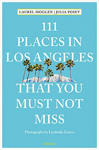 111-Places-in-Los-Angeles-That-You-Must-Not-Miss
