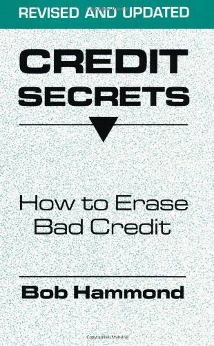 Credit Secrets: How To Erase Bad Credit