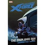 Uncanny X-Force - Volume 3: The Dark Angel Saga - Book 1par Rick Remender