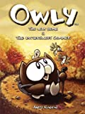 Owly Volume 1: The Way Home & The Bittersweet Summer
