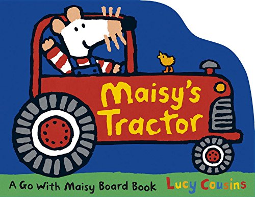 Maisy's Tractor (Go With Maisy)