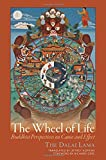 img - for The Wheel of Life: Buddhist Perspectives on Cause and Effect book / textbook / text book